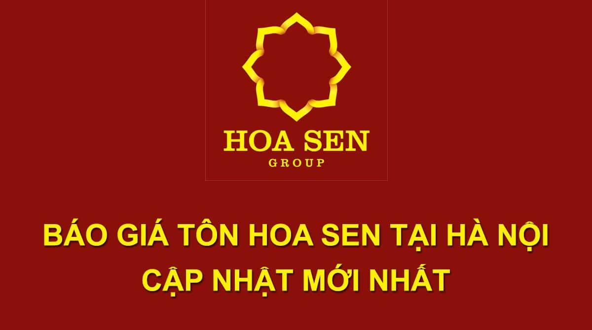 Báo giá tôn Hoa Sen tại Hà Nội