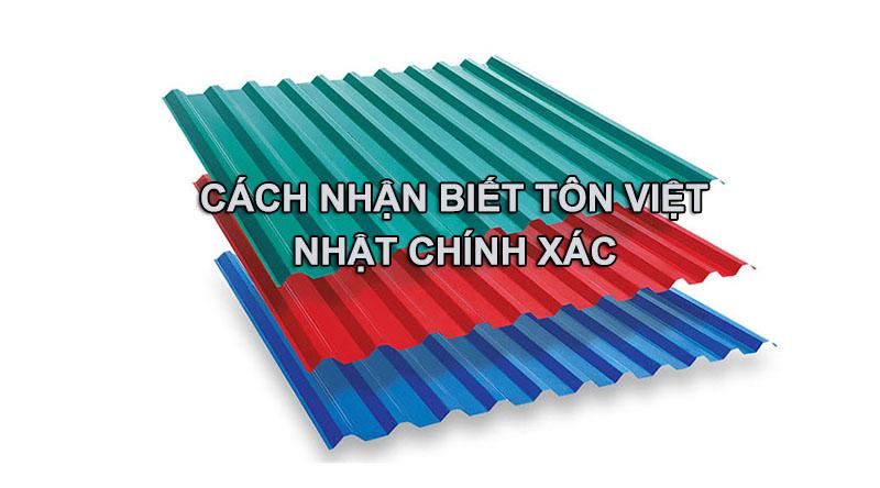Cách nhận biết tôn Việt Nhật